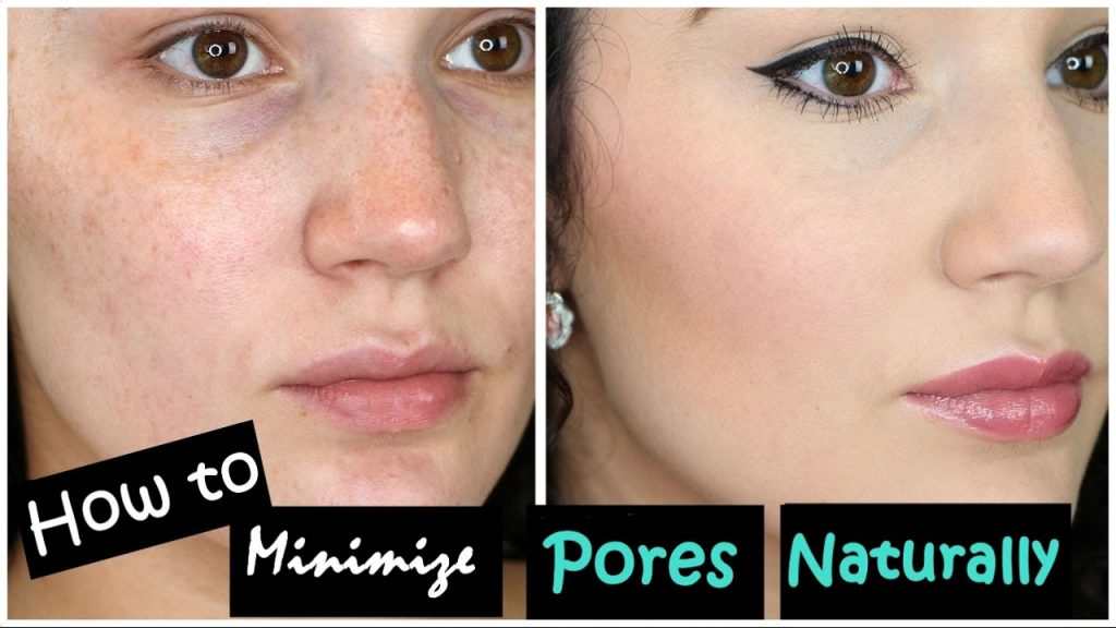 How To Minimize Pores Naturally