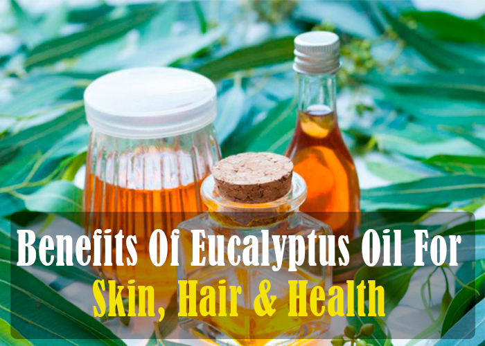 19 Amazing Benefits of Eucalyptus Oil for Health, Hair and Skin