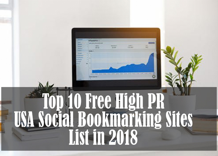 Top 10 Free High PR USA Social Bookmarking Sites List in 2018
