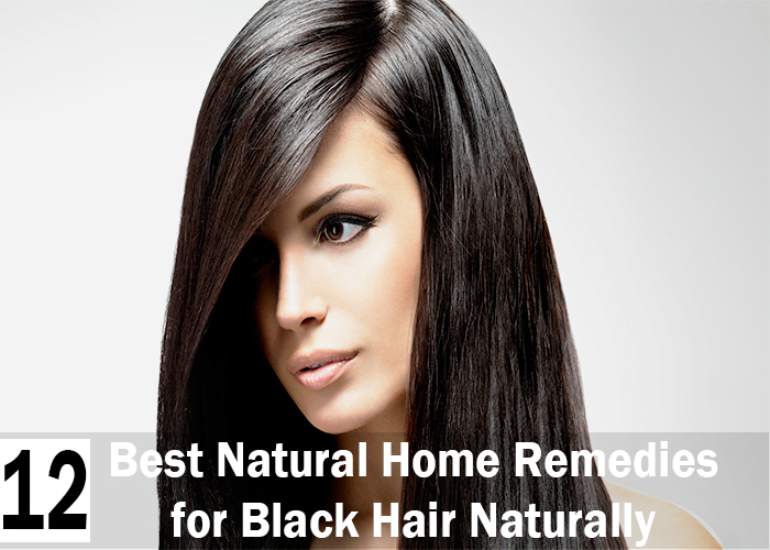 12 Best Natural Home Remedies for Black Hair Naturally