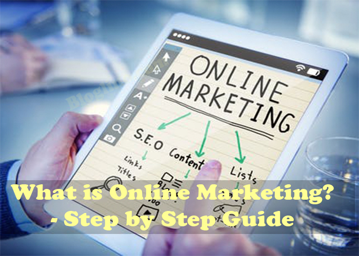 What is Online Marketing? - Step by Step Guide