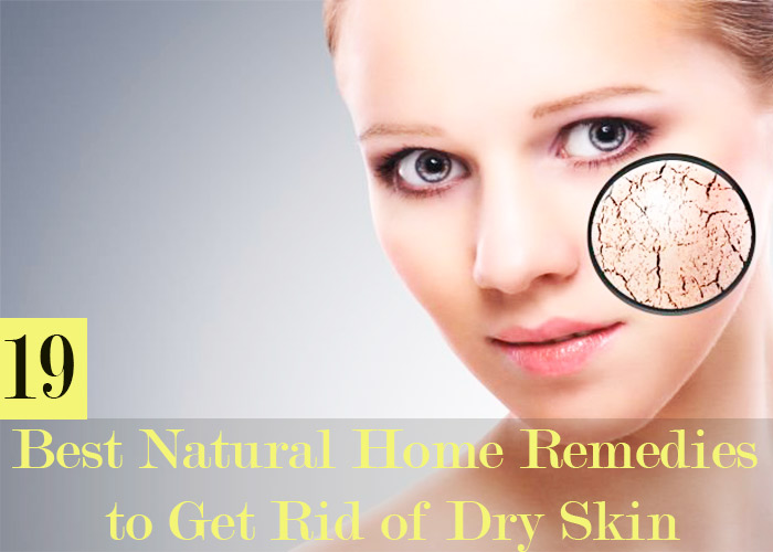 19-Best-Natural-Home-Remedies-to-Get-Rid-of-Dry-Skin