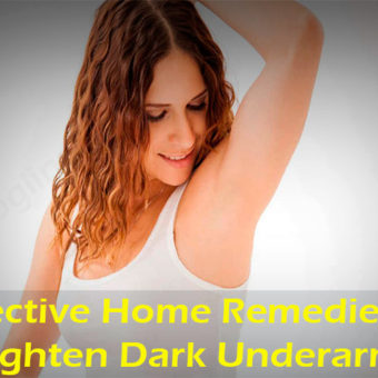 Top 15 Effective Home Remedies to Lighten Dark Underarms