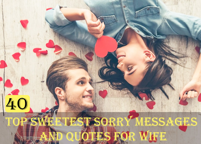 Top-40-Sweetest-Sorry-Messages-and-Quotes-for-Wife