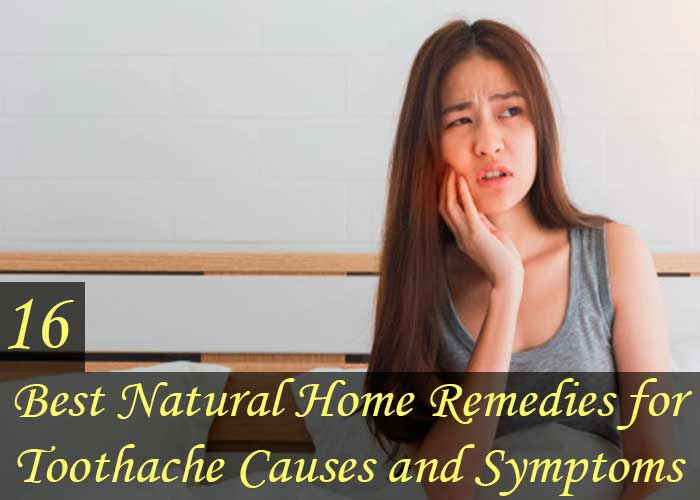 16-Best-Natural-Home-Remedies-for-Toothache---Causes-and-Symptoms