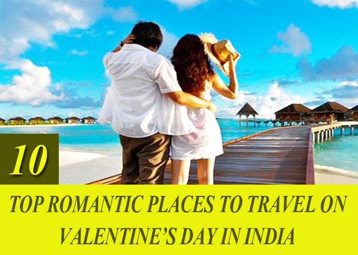 Top-10-Romantic-Places-To-Travel-on-Valentine's-Day-in-India