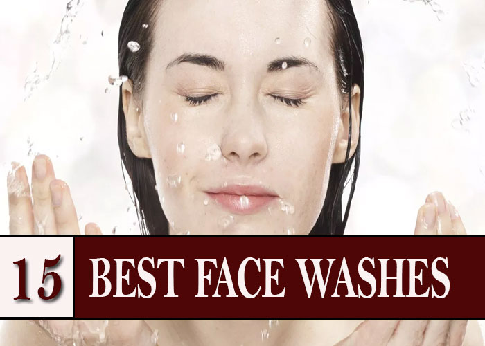 15 Best Face Washes