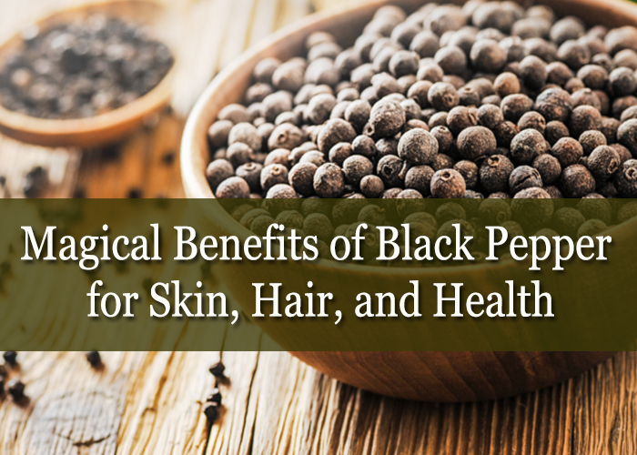 14-Magical-Benefits-of-Black-Pepper-for-Skin,-Hair,-and-Health