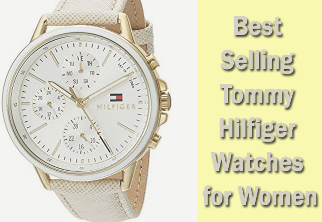 Best-Selling-Tommy-Hilfiger-Watches-for-Women