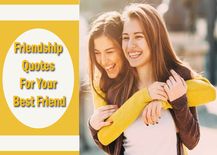 Top-75-Friendship-Quotes-For-Your-Best-Friend