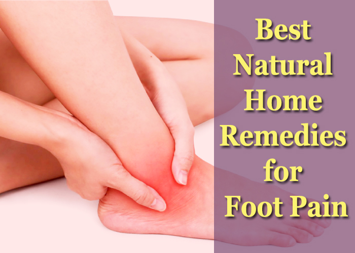 Best Natural Home Remedies for Foot Pain