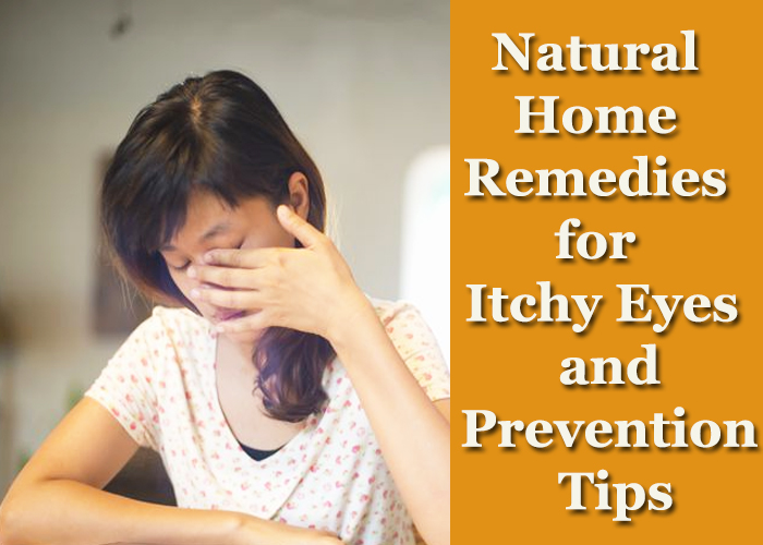 Effective-Natural-Home-Remedies-for-Itchy-Eyes-and-Prevention-Tips