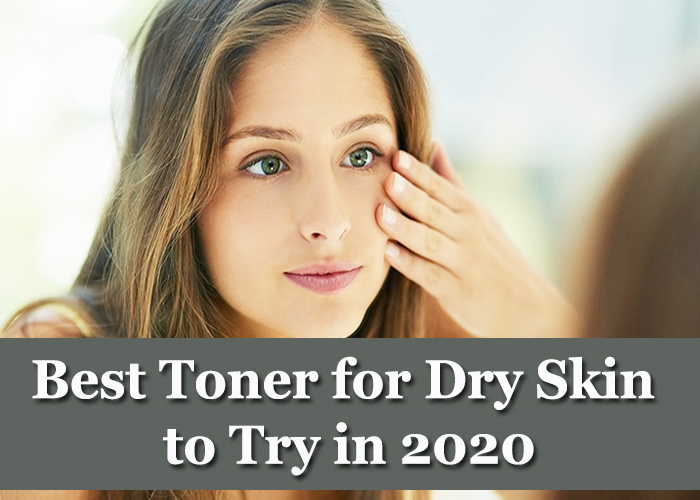 Best-Toner-for-Dry-Skin-to-Try-in-2020