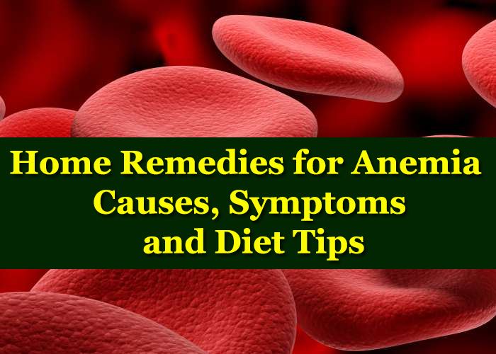 Home-Remedies-for-Anemia---Causes,-Symptoms-and-Diet-Tips