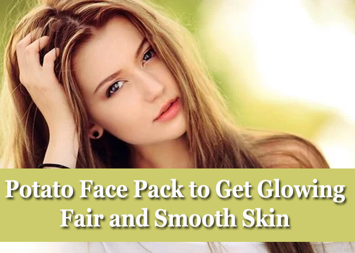 Potato-Face-Pack-to-Get-Glowing,-Fair-and-Smooth-Skin